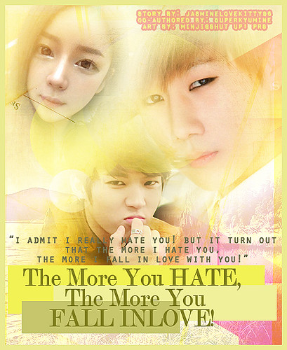 The More You HATE, The More You FALL INLOVE! - infinite lovestory romance sunggyu woohyun you - main story image