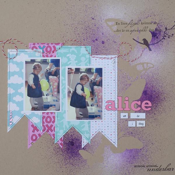 Alice 1 år idag