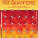 Quilting with Fat Quarters