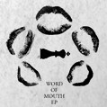 Word Of Mouth EP