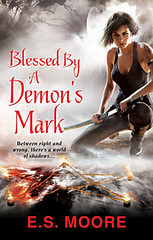 December 31st 2012    Blessed by a Demon's Mark (Kat Redding, #3) by E.S. Moore