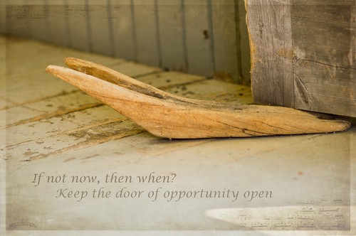 Keep the door of opportunity open,,,,,,
