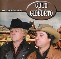 Guto & Gilberto - Proteção De Mãe
