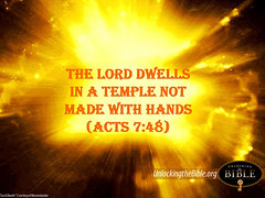 Acts 7:48 | The Lord dwells in a temple not made with hands