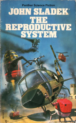The Reproductive System by John Sladek. Panther 1977. Cover artist Chris Foss