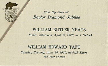 William Butler Yeats and William Howard Taft speak at Baylor Diamond Jubilee, 1920