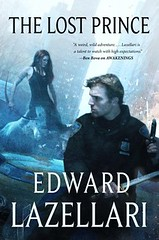 April 2nd 2013 by Tor           The Lost Prince (Guardians of Aandor #2) by Edward Lazellari