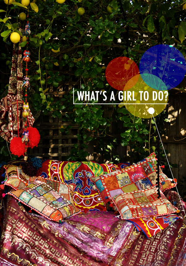 What's a girl to do?