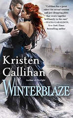 February 26th 2013 by Forever               Winterblaze (Darkest London #3) by Kristen Callihan