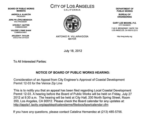 Venice Zipline Appeal Hearing: July 27th