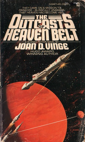 The Outcasts of Heaven Belt by Joan D. Vinge. Signet 1978. Cover artist Vincent Di Fate
