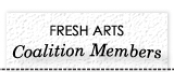 Fresh Arts Coalition Members