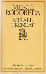 Mercè Rodoreda, Mirall trencat