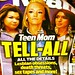 Small photo of Teen Mom Tell All