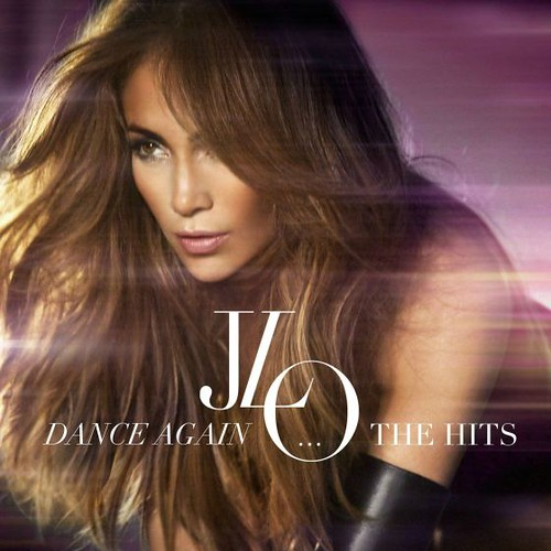 Jennifer Lopez  Dance Again The Hits (2012) (df) / musica