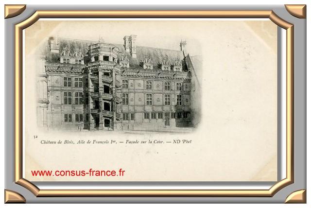 Château de BLOIS - Aile de François 1er, Façade sur la Cour _ 32_ND -70-150