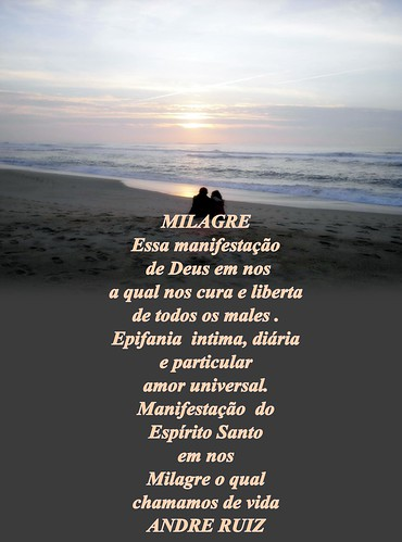 MILAGRE by amigos do poeta