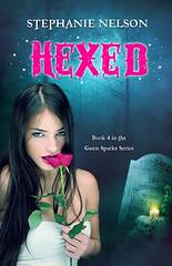 TBA                Hexed (Gwen Sparks #4) by Stephanie Nelson