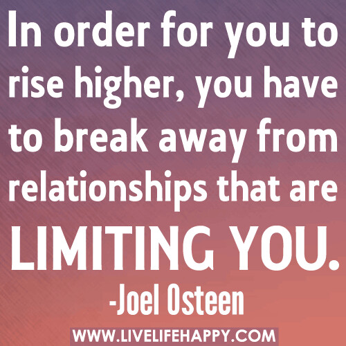 in order for you to rise higher you have to break away