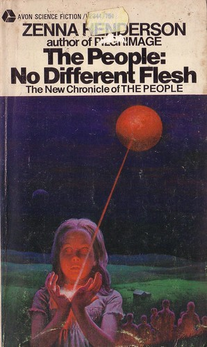 The People: No Different Flesh by Zenna Henderson. Avon 1970. Cover artist Hector Garrido