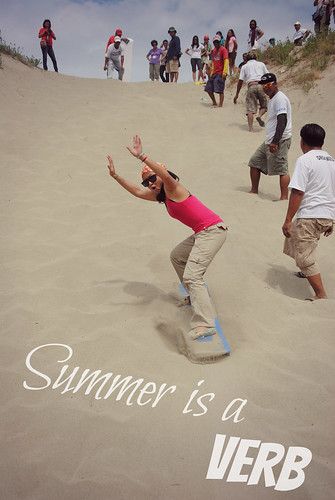 Summer is a VERB Sandboarding