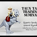 Taun Taun Training