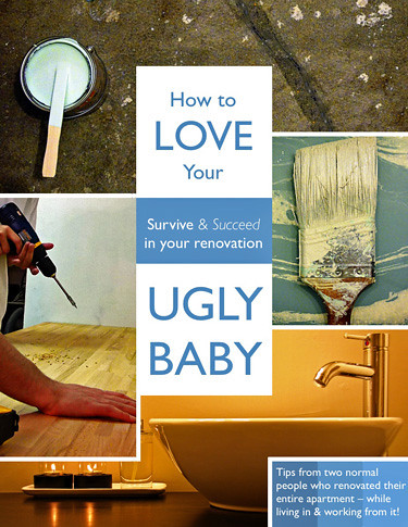 How to Love Your Ugly Baby