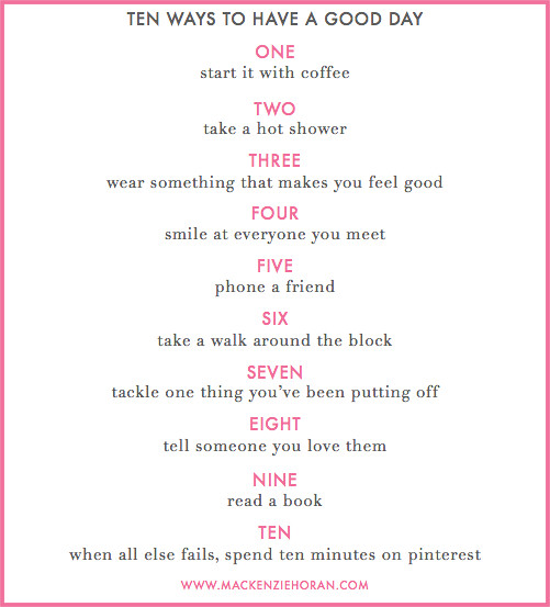 TEN WAYS TO HAVE A GOOD DAY DESIGN DARLING