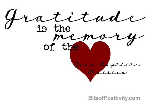 """Gratitude is the memory of the heart"" by Jean Baptiste Massieu"