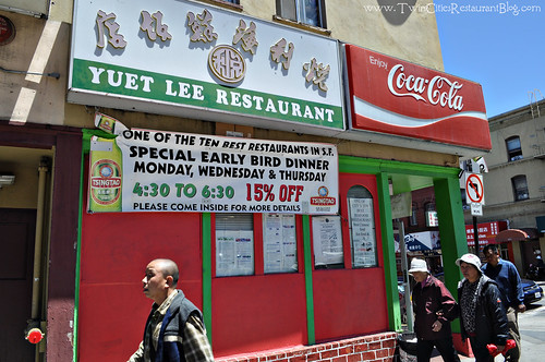 Yuet Lee Chinese Seafood Restaurant ~ San Francisco, CA