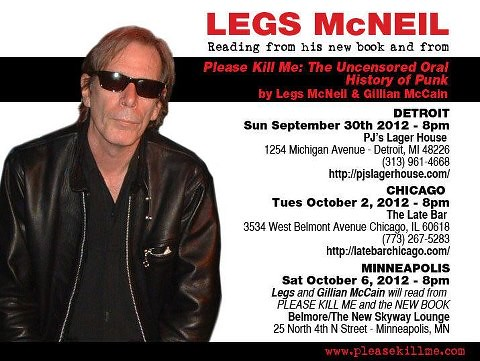 "Sept.-Oct. 2012 Legs McNeil ""Please Kill Me"" Book Readings (Detroit/Chicago/Minneapolis)"