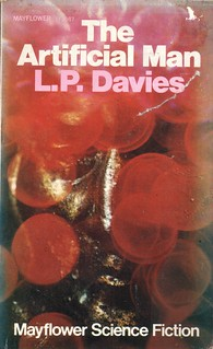 The Artificial Man by L.P. Davies. Mayflower 1968