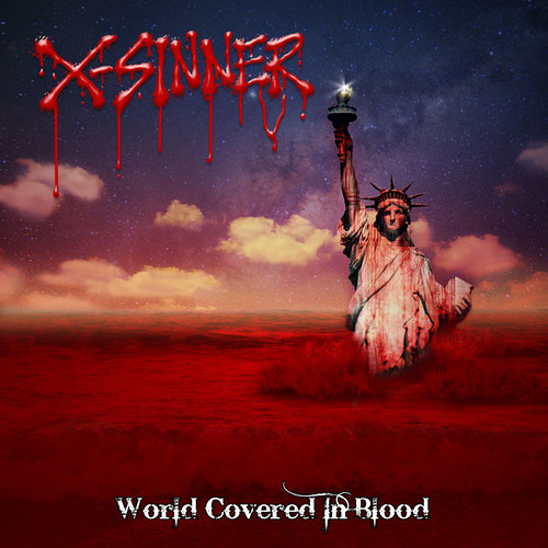 "X-Sinner ""World Covered In Blood"" (2009)"