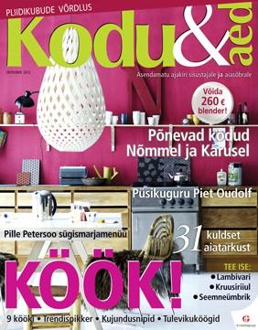Kodu & Aed, oktoober 2012 (minu esimene toimetatud köögirubriik / I'm their new food editor)