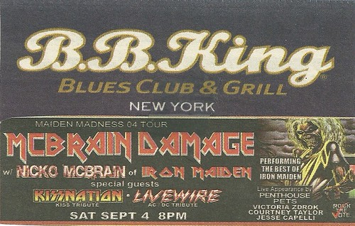09/04/04 McBrain Damage/ Kissnation/ Livewire @ B.B. King Blues Club & Grill, NYC, NY