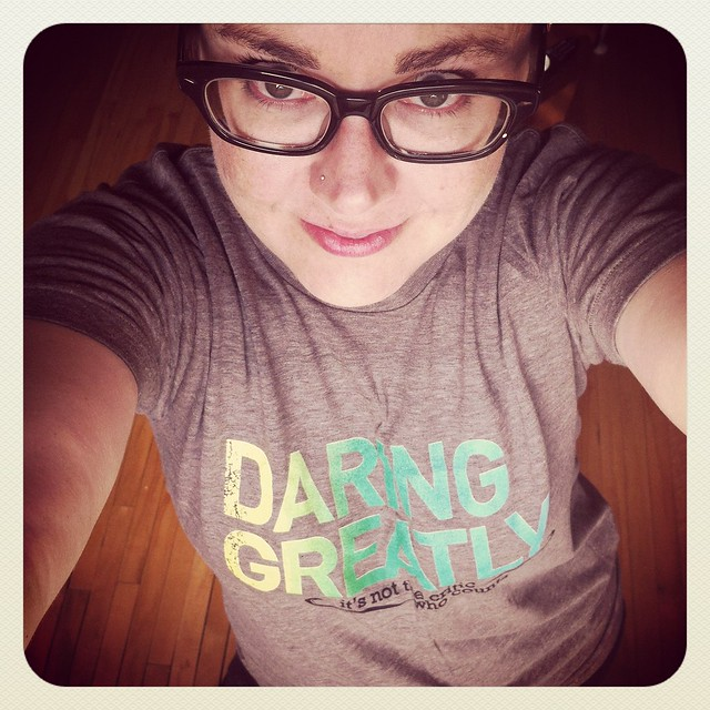 me Daring Greatly