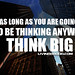 LivinggGOOD | Think Big