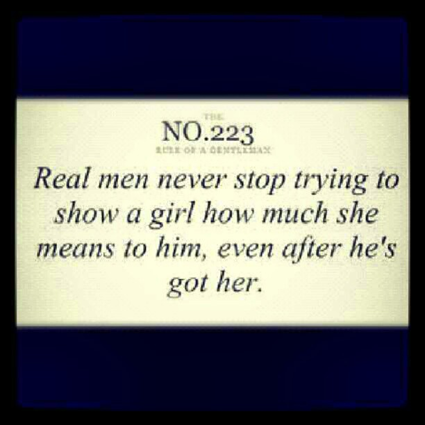 #real #men #gentlemen #quotes #life #love #instagood