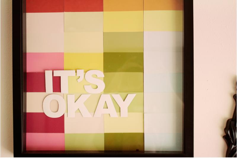 {it's} okay