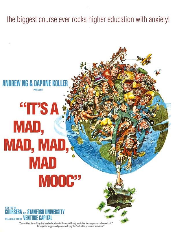 IT'S A MAD, MAD, MAD, MAD MOOC