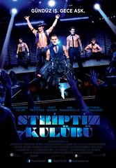 Striptiz Kulübü - Magic Mike (2012)