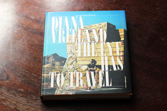 Diana Vreeland The Eye Has To Travel book cover