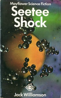 Seetee Shock by Jack Williamson. Mayflower 1969.
