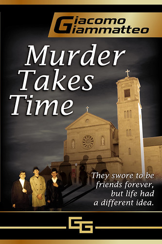 Book Feature with Giacomo indie author of Murder Takes Time