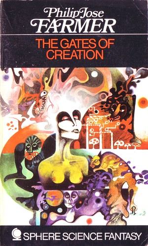 Philip Jose Farmer - The Gates of Creation