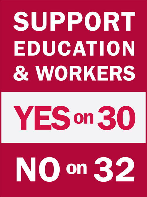 yes on 30 no on 32