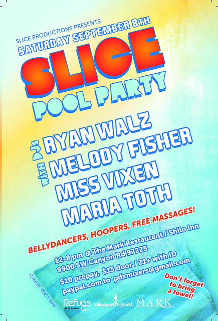 Slice Pool Party @ The Mark