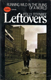 Leftovers by Polly Toynbee. Panther 1969. Cover artist Paul May