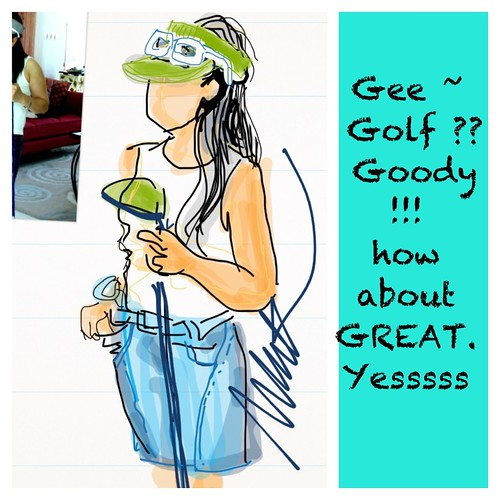 gee golf goody GREAT ? by michelle's blue planet