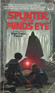 Splinter of the Mind's Eye by Alan Dean Foster. Del Rey 1978. Cover artist Ralph McQuarrie